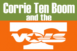 corrie-ten-boom-and-tennessee-vols