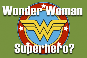 wonder woman no superhero
